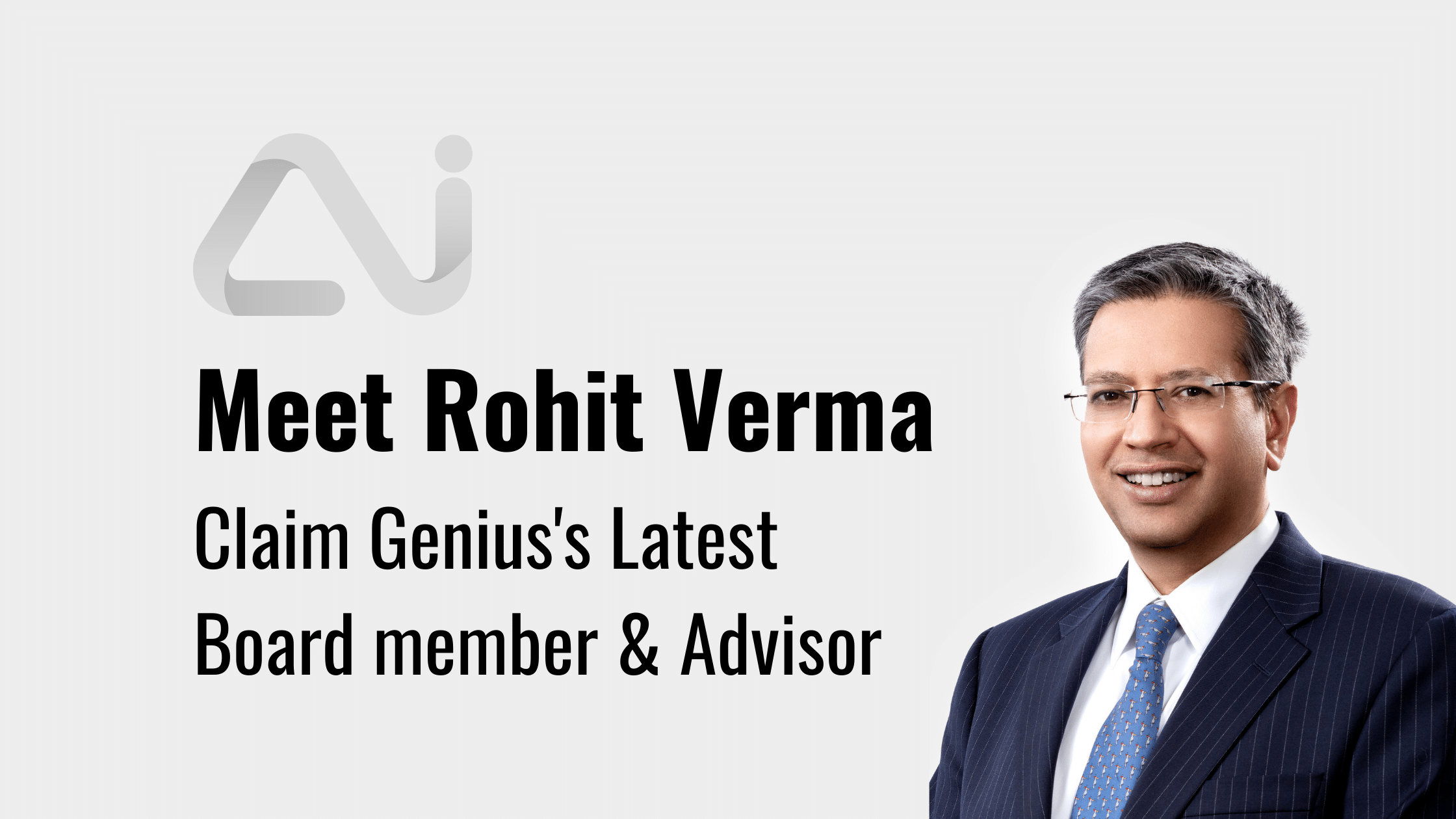 Rohit Verma - Claim Genius Board Member and Advisor